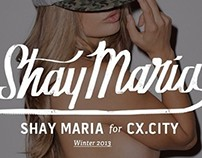 Shay Maria for CXCity Brand