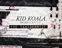 Kid Koala. The Taxidermist.