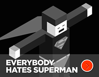 every body hates superman