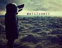 Melissmell - Droit dans la gueule du loup