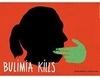 BULIMIA KILLS