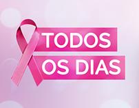 Todos os Dias | Campanha contra o câncer de mama 2013