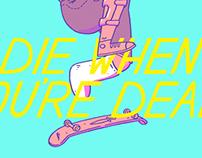 Die When You're Dead