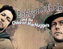 'Bobby Joe Ebola' Promo [2011]
