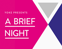 Yoke Presents: A Brief Night