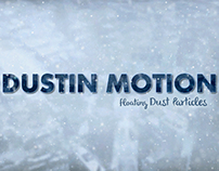 Dustin Motion - Organic Dust l Motes l Particles