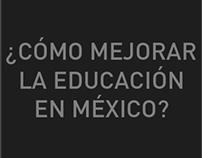 ¿Cómo mejorar la educación en México?