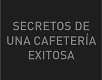 Secretos de una cafetería exitosa