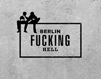 Berlin Fucking Hell.