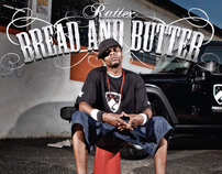 Bread and Butter / Rattex
