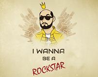 I Wanna Be a Rockstar (Azaghâl)