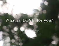 What is Love for You? - Video Website