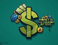 Money Is The Creator Of Sins (Tshirt Design)