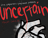 Uncertain: Play Poster