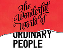 The Wonderful World of ordinary people