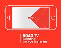 5040 TV Branding
