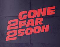 Paul Walker — Gone 2 Far 2 Soon