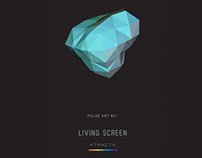 The Living Screen
