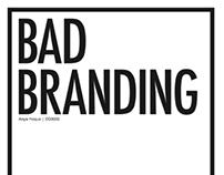 Bad Branding