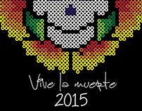 Vive la muerte 2015