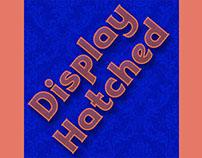 Display Hatched