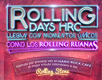 ROLLING DAYS HARD ROCK CAFE