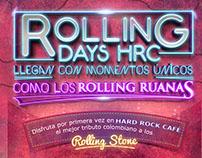ROLLING DAYS HARD ROCK CAFE