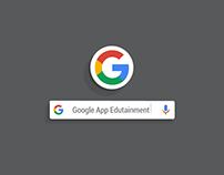 Google App | Edutainment