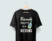 Ranch Dressing ~ T-shirt design project.