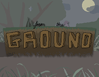 Assets for From the Ground