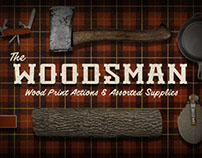 The Woodsman - Wood Print Actions