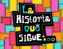 LA HISTORIA QUE SIGUE / CANAL 22