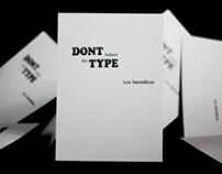 "Letterpress Project | ""Don't Believe the Type"""