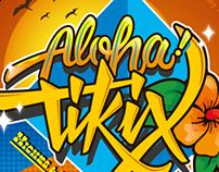 Aloha Tikix