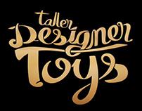 Taller Designer Toys