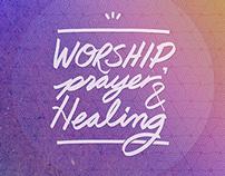 Worship, Prayer & Healing Poster