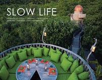 slow life ⋅ six senses