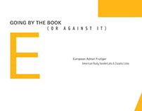 Going by the Book (or Against it)