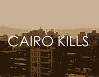 Cairo Kills