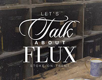Flux Stoke-on-Trent (Website, Leaflet, Brochure)
