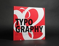 Typography: An Exploration of Form