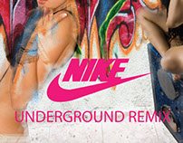 NIKE Underground Remix