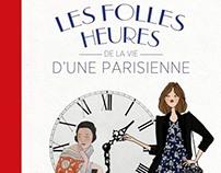 Les folles heures de la vie d'une parisienne - Eyrolles