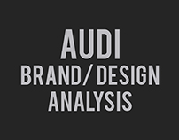 Audi Brand/ Design Analysis (2013)