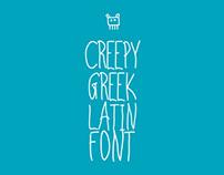 Creepy | Greek / Latin font
