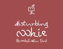 Disturbing Cookie | Greek / Latin font