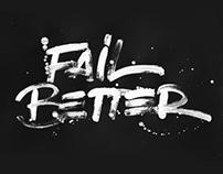 Fail better!