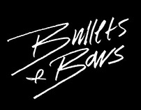 Bullets & Bows