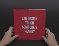 Can Design Touch Someone's Heart?