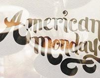 Americano Mondays